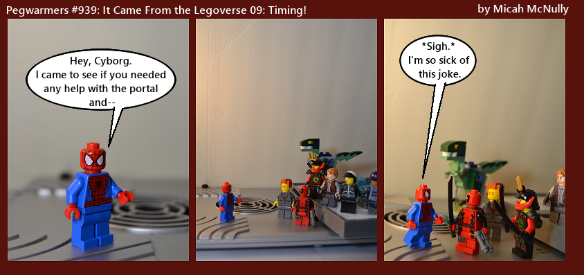 939. It Came From the Legoverse 09: Timing!